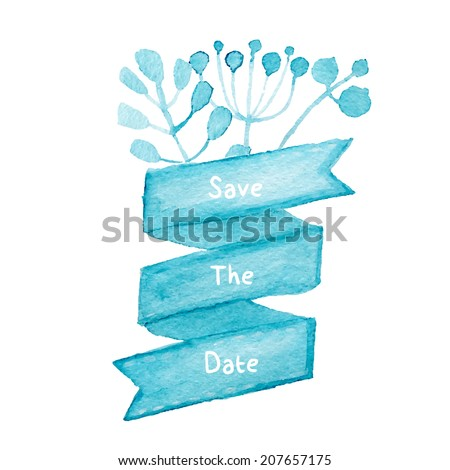 Save the date template. Hand drawn watercolor painting. Vector illustration - stock vector