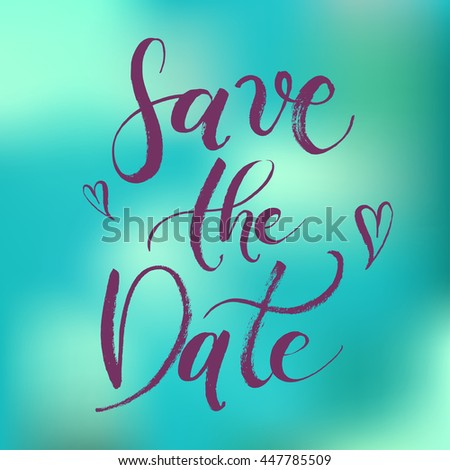 Save the Date Wedding Hand drawn with brush pen, Hand lettered abstract blue mint colorful card. Heart, love. Bride and groom invite guests to the party or event. - stock vector