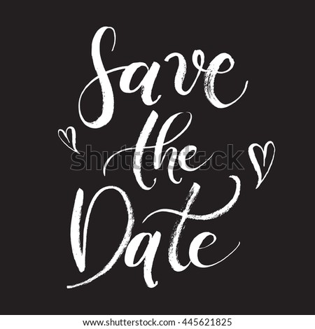 Save the Date Wedding invitation card. Hand-drawn with brush pen, Hand-lettered abstract card. Bride and groom invite guests. Black card to print. - stock vector