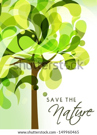 Save the Nature concept with green tree.  - stock vector