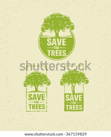 Save The Trees Organic Sign. Creative Vector Ego Green Design Concept On Recycled Paper Background. - stock vector