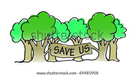 Save the trees vector illustration