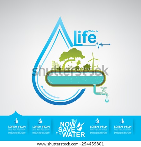 Save The Water Vector Water is Life - stock vector
