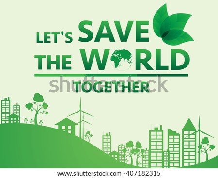 save the world. Vector illustration EPS10. - stock vector