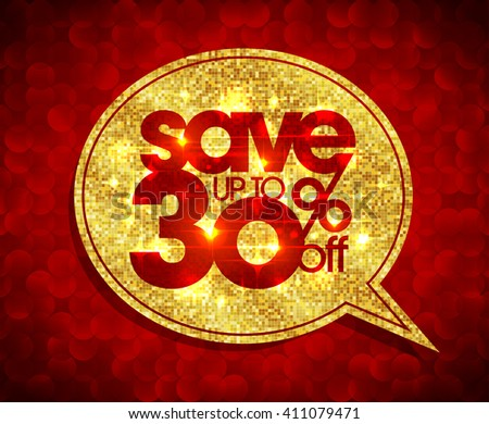 Save up to 30 percents off, golden speech bubble illustration, sale mosaic design against red polygons - stock vector
