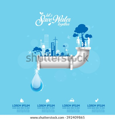 Save Water Concept Recycled Water - stock vector