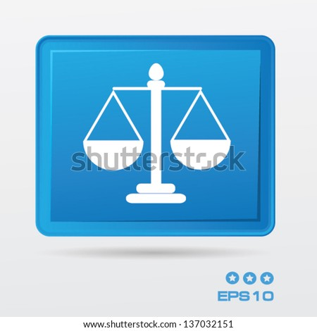 Scale of justice  button,vector - stock vector