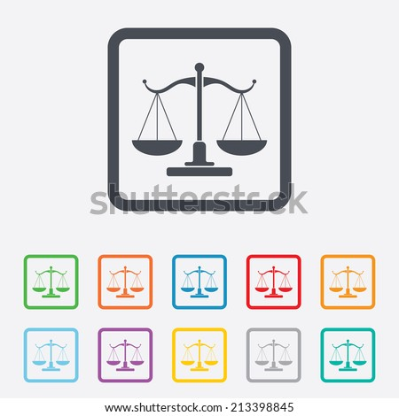 Scales of Justice sign icon. Court of law symbol. Round squares buttons with frame. Vector - stock vector