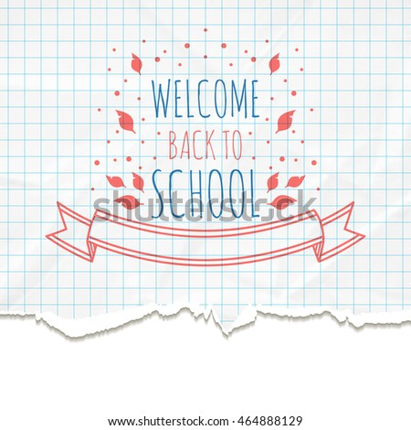 School background on the texture of crumpled and torn paper. Vector illustration.