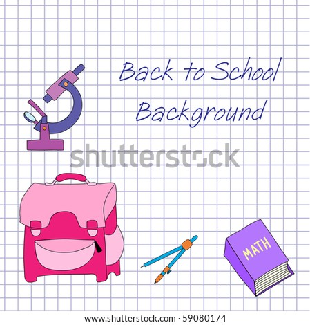 School bag, book,  microscope and compasses on notebook background - stock vector