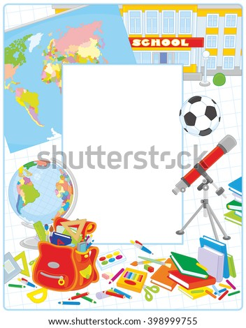 School border frame with a globe, a schoolbag and other educational items
