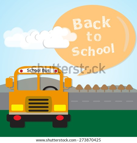 School Bus with message back to school, Vector EPS 10. - stock vector