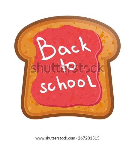 School Lunch.Toast with jam. Back to School - stock vector