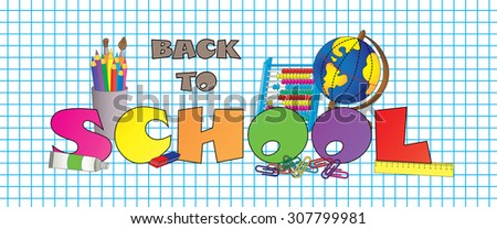 School stuff and inscription: Back to school - stock vector