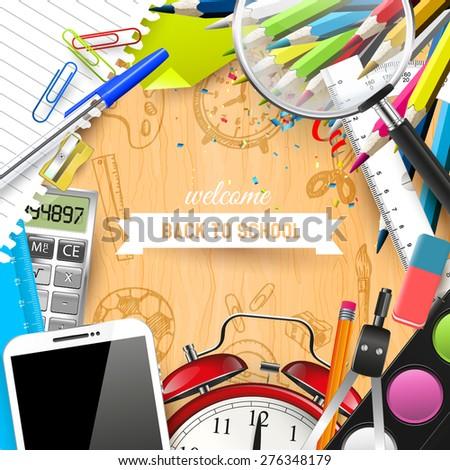 School supplies on the school desk - Back To School Concept - stock vector