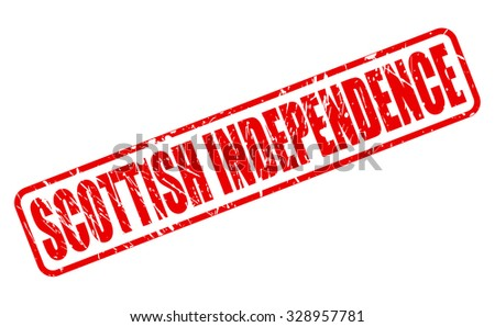 SCOTTISH INDEPENDENCE red stamp text on white - stock vector