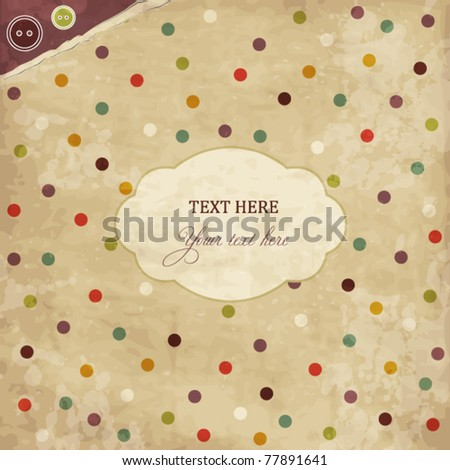 Scrap template of vintage worn distressed design with buttons - stock vector