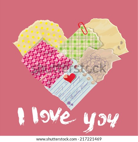Scrapbooking Heart is made of Vintage Old Paper pieces and grunge handwritten text I love you. St Valentine's day design. - stock vector