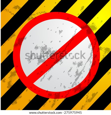 scratch Traffic Sign - Don't  - stock vector