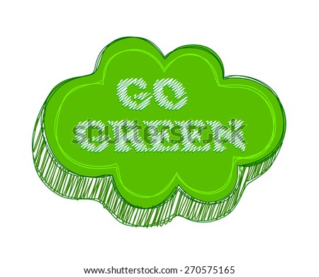Scribble type 3D button with go green text. - stock vector