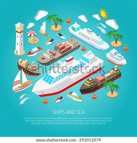 Sea and ships with ferries cargo boats yachts and beaches isometric concept vector illustration  - stock vector