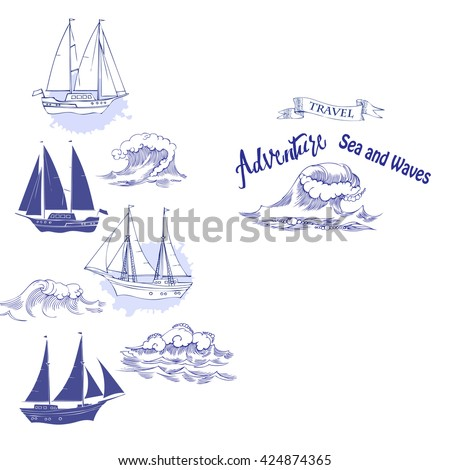Sea background with waves and ships.Hand drawn elements for summer holidays.Travel, marin and ocean. Vector Illustration - stock vector