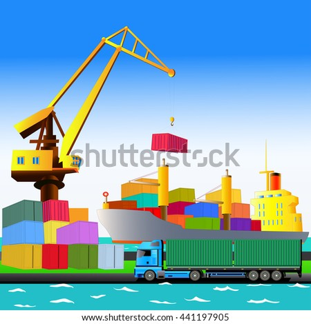 Sea port, harbor crane, cargo ship with containers on board and a truck. Vector illustration. All objects are located on separate layers