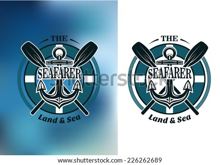 Seafarer badges in nautical blue with crossed oars behind a ships anchor in a circular frame with text - stock vector