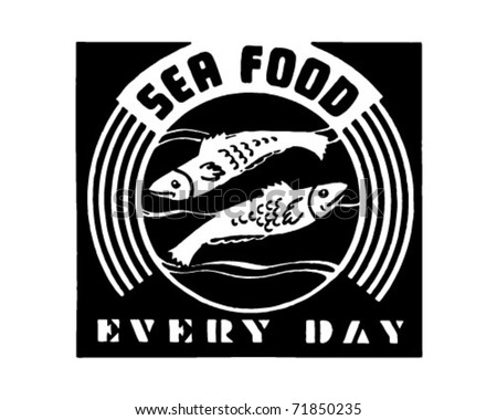 Seafood Every Day - Retro Ad Art Banner - stock vector