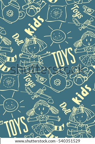 seamless background of dolls, toys, candy, baby dishes, funny, freehand drawing