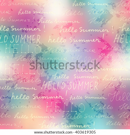 Seamless background pattern. Inscriptions Hello summer on a pink blur background. - stock vector