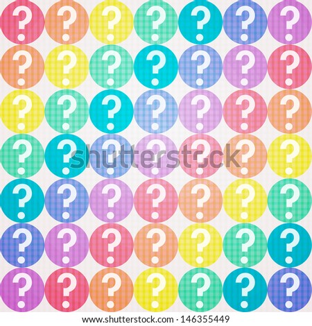 Seamless background with question. Vector set. - stock vector