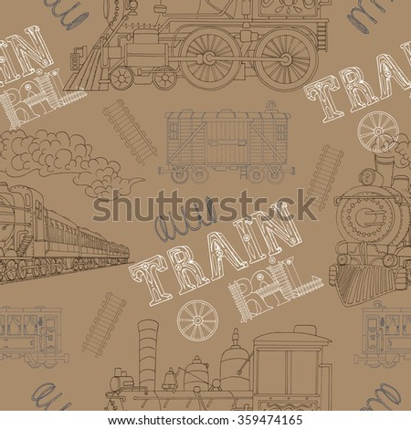 Seamless background with vintage trains, locomotives and wagons on brown.  Doodle line art illustrations with hand drawn design elements - stock vector