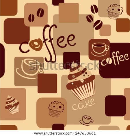 Seamless coffee background with cakes, caps, text, coffee beans  - stock vector