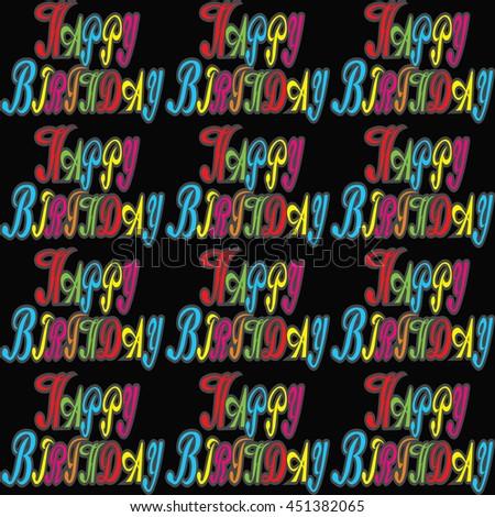 Seamless happy birthday pattern. Seamless happy birthday pattern vector illustration. - stock vector