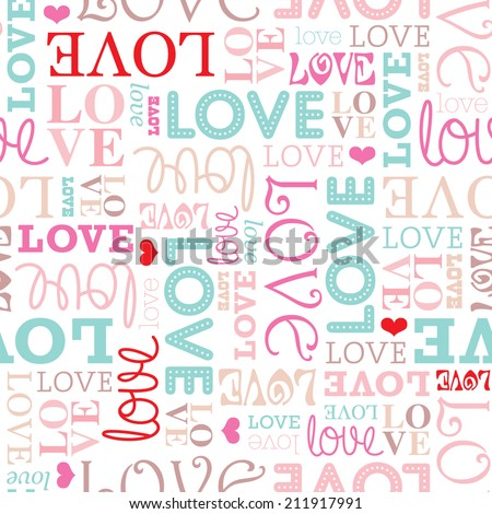 Seamless love typography valentine's day soft pastel background pattern in vector - stock vector
