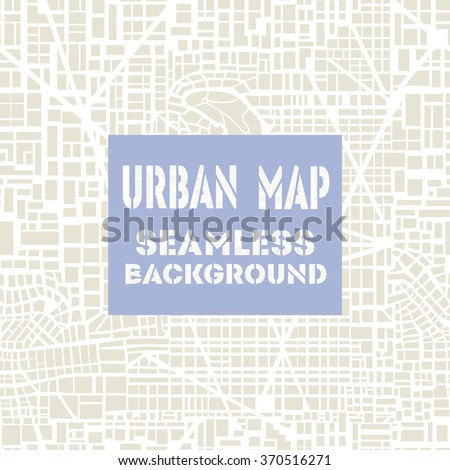 Seamless map of the city. Repeating city pattern.  Editable vector street scheme of a fictional generic town. Abstract urban background. Stock vector Image