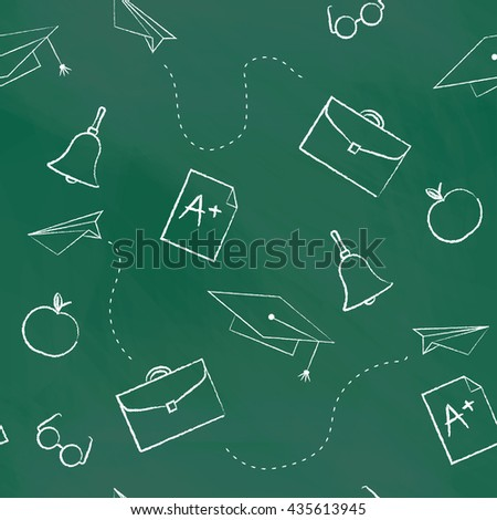 Seamless pattern back to school. Vector green blackboard written with white chalk cap, hat, bag, apple, Paper Airplane, rating A. School background for design covers notebooks and textbooks