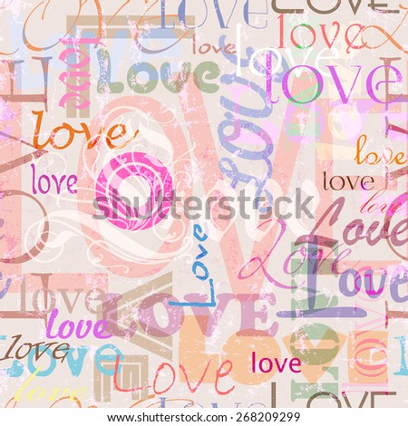 seamless pattern background, with grungy love concept, word/letter - stock vector