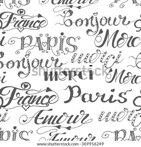 Seamless pattern of hand drawn words. Hand drawn words: merci, Paris, amour, France, bonjour. French words. Ink illustration Handwritten lettering. - stock vector