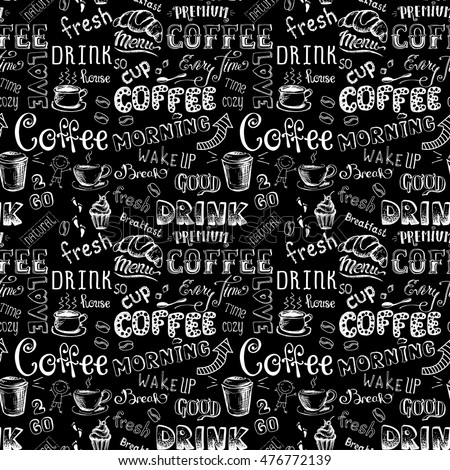Seamless pattern with  Coffee , hand drawn lettering on black background , stock vector illustration