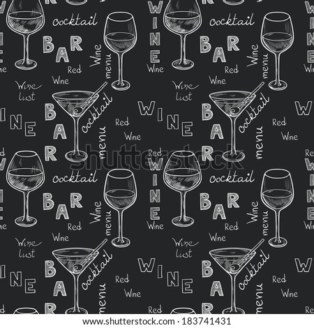 Seamless pattern with sketched glasses for red wine, white wine, martini and cocktail on chalkboard background. Hand written letters in vintage style drawn with chalk on blackboard. - stock vector