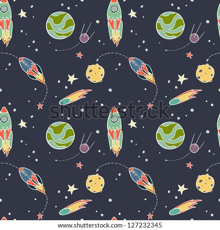 Seamless pattern with space, rockets, comet, planets and stars. Childish background. Vector illustration. - stock vector