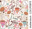 "Seamless pattern with sweet cakes, coffee and other cute things ""I love coffee""/ beige. - stock vector"