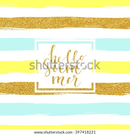 "Seamless striped gold rose white and black modern vector pattern banner with ""hello summer"" hand drawn lettering - stock vector"