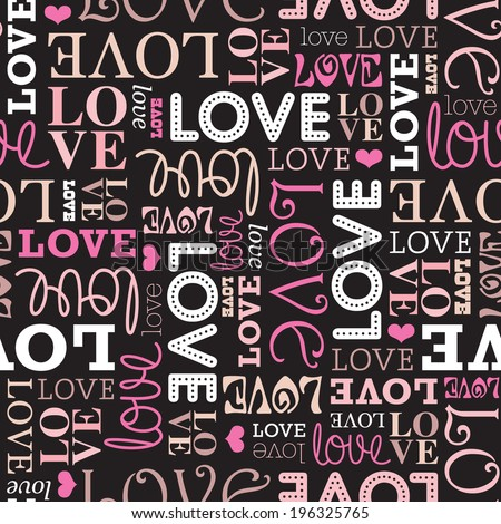 Seamless valentine love wedding print typography pattern text background in vector - stock vector