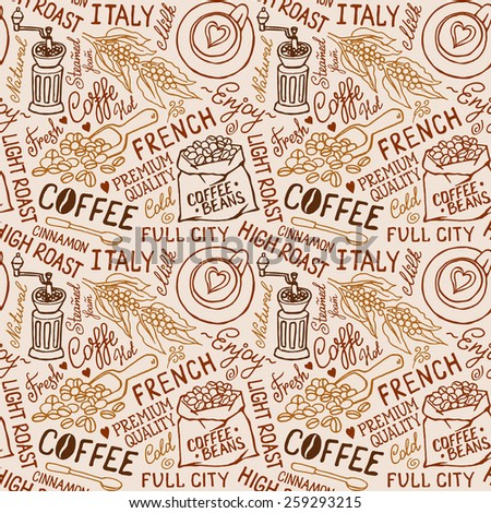 Seamless vector experience pattern with coffee beans, bag of coffee, coffee mill cups.  Hand-drown vintage background. Brown color - stock vector