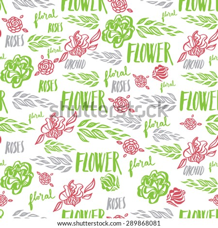 Seamless vector floral pattern, freehand drawing - flowers and leafs, calligraphy - stock vector