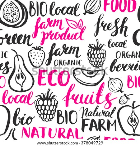 Seamless vector hand drawn pattern. Fruits, berries, inscriptions. Background. Healthy food. Modern ink calligraphy. Handwritten brush lettering. Strawberry, raspberry, gooseberry, pear, apple, figs. - stock vector