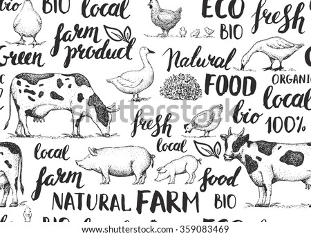Seamless vector pattern with farm animals. Handwritten elements with rough edges. Food, farm, animals, natural. Ink brush hand lettering. Lettering. Vintage retro farm logo. Sketch. Farmers market.